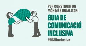 L'Ajuntament de Barcelona edita una guia de comunicació inclusiva