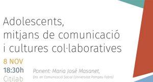 Adolescents, mitjans de comunicació i cultures col·laboratives