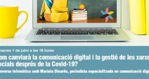 Com canviarà la comunicació digital i la gestió de les xarxes socials després de la Covid-19?