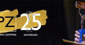 Els Premis Zapping arriben a la seva 25ª edició