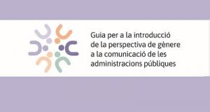 L'ICD presenta una guia per aplicar la perspectiva de gènere en la comunicació de les administracions públiques